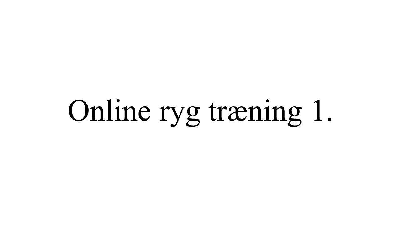 online ryg træning 1