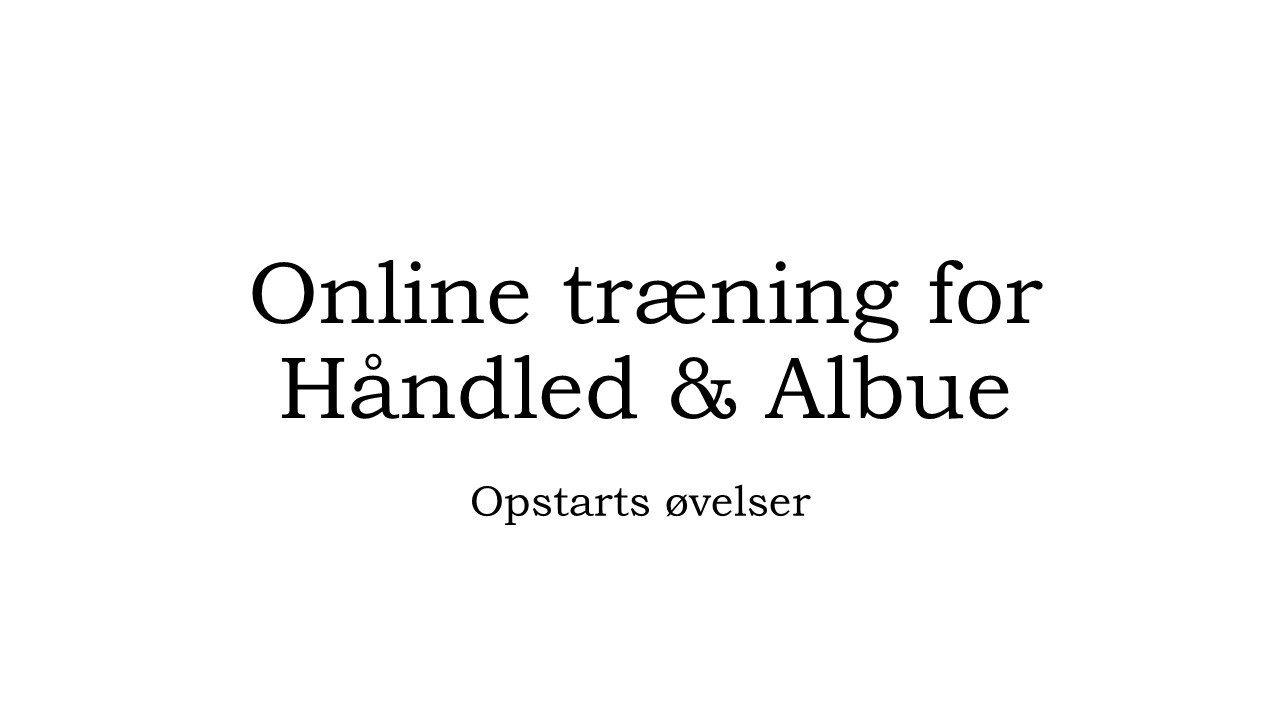 online træning, beskrivelse af trænings kategori håndled og albue