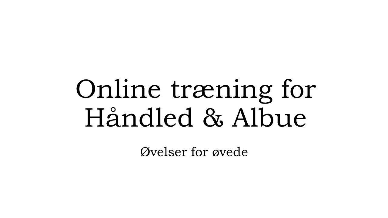 trænings kategori beskrivelse håndled og albue